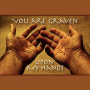 Graven_upon_my_hands_card