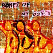 Bones_of_my_bones_card