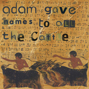 Adam_gave_names_to_all_the_cattle_card