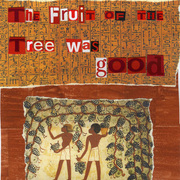 The_fruit_of_the_tree_was_good_card
