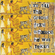 To_till_the_land_from_whence_he_was_taken_card