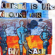 Cursed_is_the_ground_for_thy_sake_card