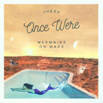 Once_were_mermaids_on_mars