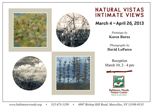 "Announcement of the Opening of ""Natural Vistas Intimate Views"" by David LoParco and Karen Burns"