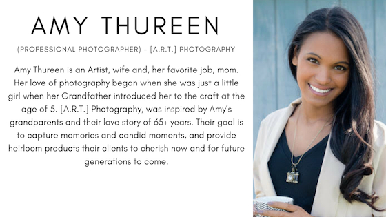 Amy Thureen (Professional Photographer, Minneapolis, MD) - [A.R.T.] Photography. Amy Thureen is an Artist, wife and, her favorite job, mom. Her love of photography began when she was just a little girl when her Grandfather introduced her to the craft at the age of 5. [A.R.T.] Photography, was inspired by Amy's grandparents and their love story of 65+ years. Their goal is to capture memories and candid moments, and provide heirloom products their clients to cherish now and for future generations to come.