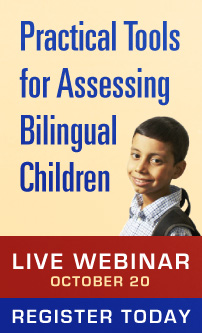 Tools for Assessing Bilingual Children