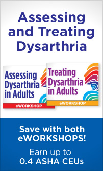 Assessing and Treating Dysarthria