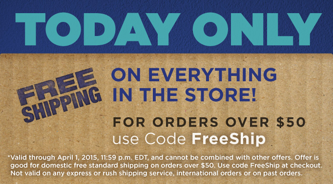 Free Shipping on Everything in the Store!