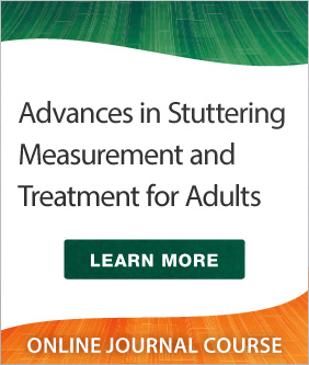 Advances in Stuttering Measurement and Treatment for Adults