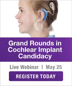 Cochlear Implant Candidacy Webinar