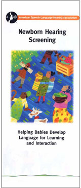 Newborn Hearing Screening: Helping Babies Develop Language for Learning and Interaction (English)