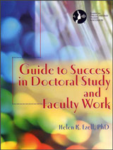 Guide to Success in Doctoral Study and Faculty Work