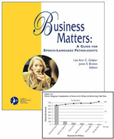Business Matters: A Guide for Speech-Language Pathologists