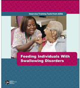 Feeding Individuals With Swallowing Disorders
