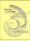 Hearing and Learning:  A Guide for Helping Children