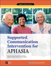 Supported Communication Intervention for Aphasia