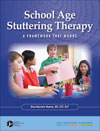 School Age Stuttering Therapy: A Framework that Works