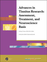Advances in Tinnitus Research: Assessment, Treatment, and Neuroscience Basis