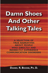 Damn Shoes and Other Talking Tales