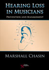 Hearing Loss in Musicians: Prevention and Management
