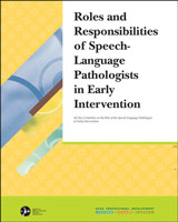 Roles and Responsibilities of Speech-Language Pathologists in Early Intervention