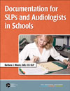 Documentation for SLPs and Audiologists in Schools