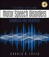 Motor Speech Disorders: Diagnosis and Treatment (Second Edition)