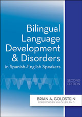 Bilingual Language Development and Disorders, 2nd Edition