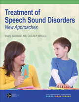 Treatment of Speech Sound Disorders: New Approaches