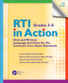 RTI in Action, Grades 3—5: Oral and Written Language Activities for the Common Core State Standards