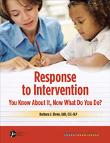 Response-to-Intervention (RTI): You Know About It, Now What Do You Do?