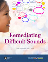Remediating Difficult Sounds