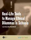 Real-Life Tools to Manage Ethical Dilemmas in Schools