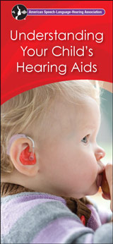 Understanding Your Child's Hearing Aids