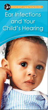 Ear Infections and Your Child's Hearing