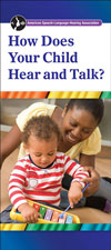 How Does Your Child Hear and Talk? (English)