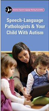 Speech-Language Pathologists & Your Child With Autism