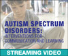 Autism Spectrum Disorders: Interventions for Communication and Learning