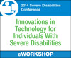 Innovations in Technology for Individuals With Severe Disabilities