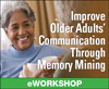 Improve Older Adults' Communication Through Memory Mining