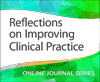 Reflections on Improving Clinical Practice