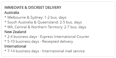 Immediate and discreet delivery to Australia, New Zealand and Internationally