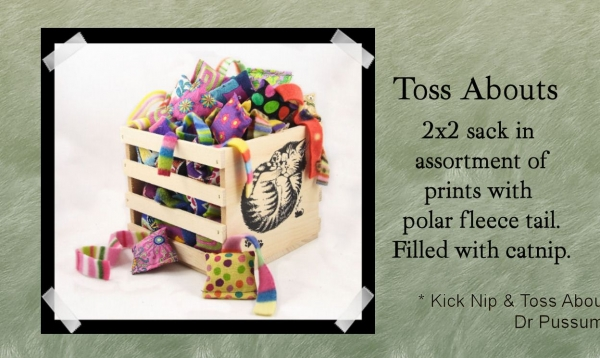 Toss Abouts - 2x2 sack in assortment of prints with polar fleece tail. Filled with catnip.