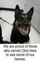 We are proud of those who serve! Click here to see some of our heroes.