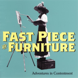 Fast Piece of Furniture