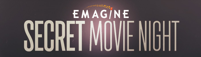 Emagine Secret Movie Night