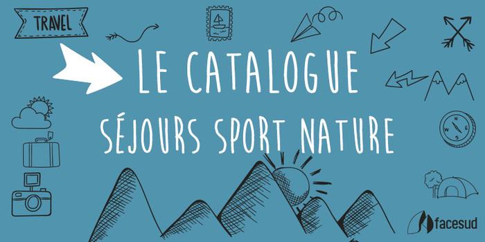 Le Ctalogue Séjours Sport Nature