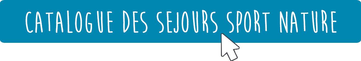 Catalogue des Séjours Sport Nature Collectivités