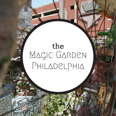 Phila magic gardens