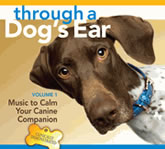 Through a Dog's Ear Calming Companion